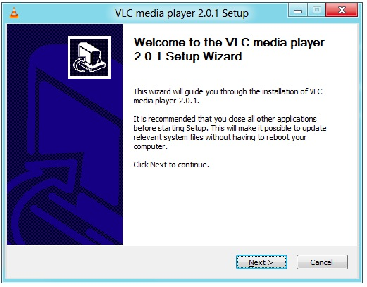 Like millions of people before you, your love affair with VLC begins with  an ominous warning about closing all other applications before installing  it.